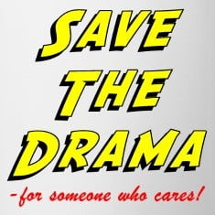 save the drama funny office humor mug designed by outdoorvoice