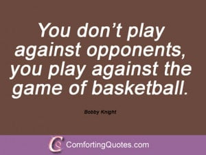 Bobby Knight Quotes And Sayings