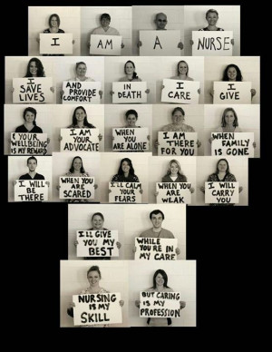 Why be a nurse? some people ask. Because this is who I want to be for ...