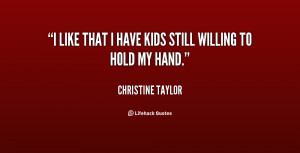 quote Christine Taylor i like that i have kids still 33122 png