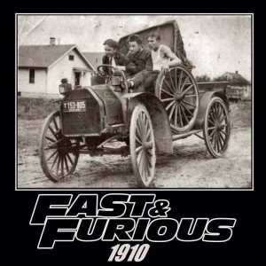 Fast and Furious in 1910,funny image