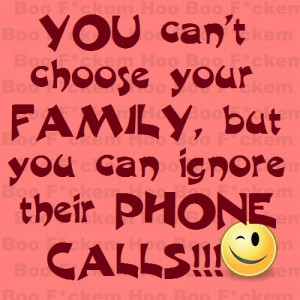 Funny Family Quotes You can t choose your family
