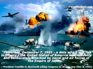 ... Harbor Day | ... Pearl Harbor Attack – December 7 Quotes, Quotations