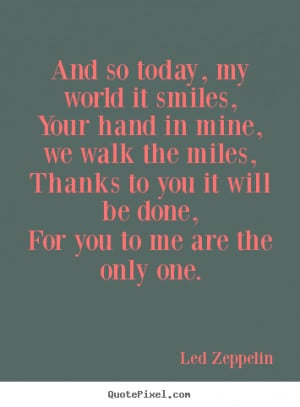 quotes about love by led zeppelin customize your own quote image