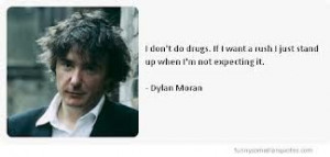 dylan moran quotes - Google Search