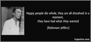 More Robinson Jeffers Quotes