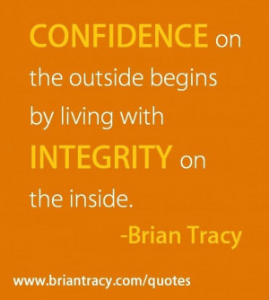 Integrity quotes, thoughts, wise, sayings, brian tracy
