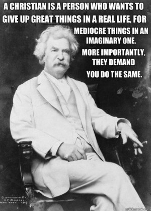 Giving up the real for the imaginary - mark twain