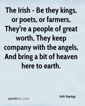 irish-sayings-quote-the-irish-be-they-kings-or-poets-or-farmers.jpg