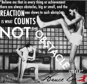 Here is some quotes from Bruce Lee to power you up