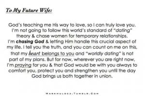 To my future husband... #god #quotes I'm waiting and praying for you ...