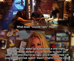 ... coyote ugly