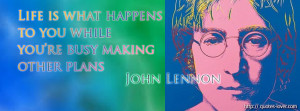 ... busy making other plans - Facebook cover with quote from John Lennon