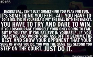 Basketball Isn't Just Something You Play For Fun. It's Something ...