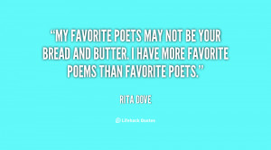 poets may not be your bread and butter. I have more favorite poems ...