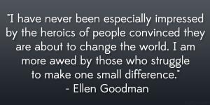 Ellen Goodman Quote