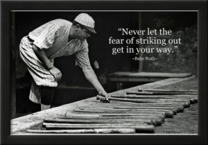 Babe Ruth Striking Out Famous Quote Archival Photo Poster Framed ...