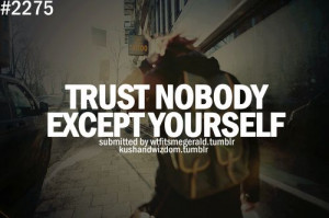 no one quotes tumblr don 39 t trust no one quotes tumblr ...