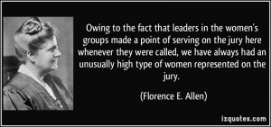 that leaders in the women's groups made a point of serving on the jury ...