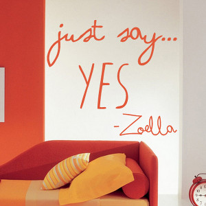 Zoella Just Say Yes Quote Wall Sticker
