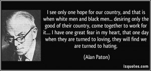 More Alan Paton Quotes
