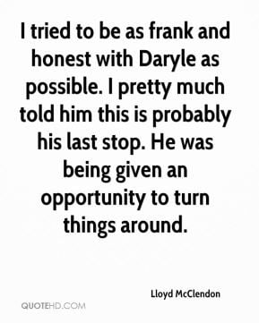 Lloyd McClendon - I tried to be as frank and honest with Daryle as ...