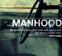 Manhood Quotes