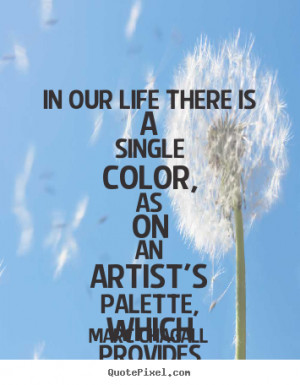 Color Quotes About Love Marc chagall picture quotes