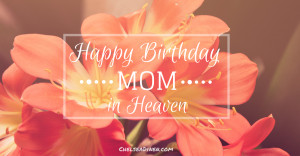Happy Birthday in Heaven Brother Quotes Happy Birthday Quote For Mom