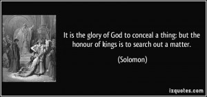 quote-it-is-the-glory-of-god-to-conceal-a-thing-but-the-honour-of ...