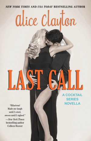 Last Call by Alice Clayton Book Excerpt