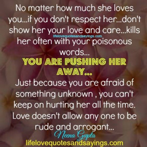 No Matter How Much She Loves You.