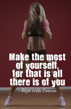 Make the most of YOURSELF!