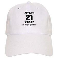 21st Anniversary Funny Quote Baseball Cap