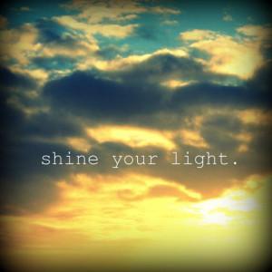 Quote Print - Landscape Photography - Shine Your Light - 8x8 Print ...