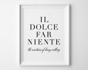 ... Pray Love Print, Black and White Italian Quote, Eat Pray Love Quotes