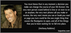 ... robbins 349936 Quotes About Making Changes In Your Life For The Better