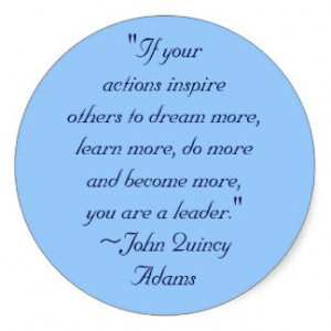 John Quincy Adams Leadership Quote Classic Round Sticker