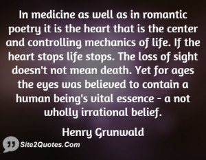 in medicine as well as in romantic poetry it is the heart that is the