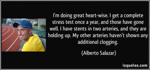 quote-i-m-doing-great-heart-wise-i-get-a-complete-stress-test-once-a ...