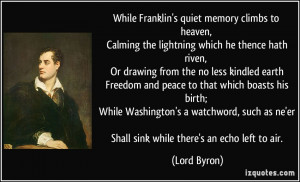 quote while franklin s quiet memory climbs to heaven calming the ...