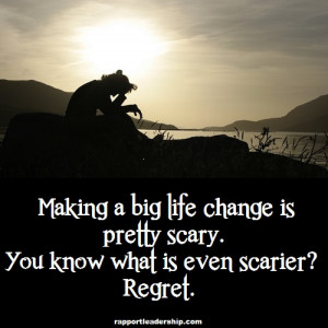 """Rapport Leadership's Facebook Page quote """"Making a big life change ..."""