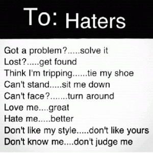 better_off_gone Haters quotes