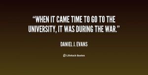 quote-Daniel-J.-Evans-when-it-came-time-to-go-to-83245.png