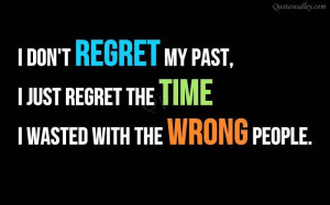 Time Quote: I Don't Regret My Past