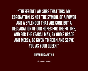 Quotes by Queen Elizabeth Ii