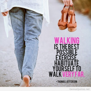 Walking great exercise quote with photo