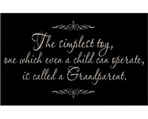 Mine were great-grandparents and they were the best!