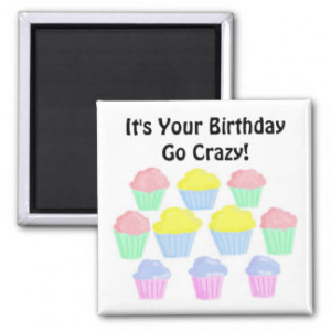 Birthday Cupcakes with Funny Saying Magnets