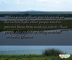 When police officers tried to break up